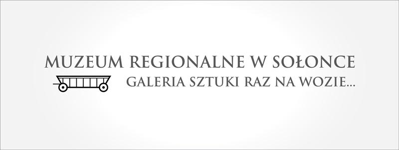 Galeria Raz na Wozie Muzeum Regionalne w Sołonce